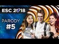 PARODY #5 | EUROVISION 2018