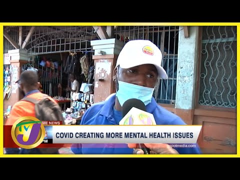 Covid Creating More Mental Health Issues | TVJ News
