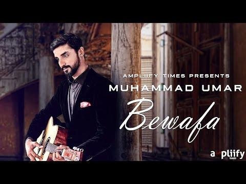 Bewafa (Full Video) | Muhammad Umar | Sageel Khan I Ampliify Times
