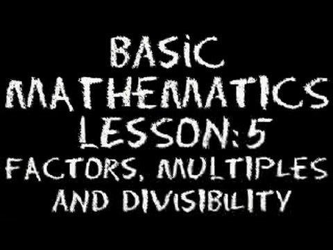 math worksheet : basic math lesson 5  factors multiples  divisibility  youtube : Factors And Divisibility Worksheets