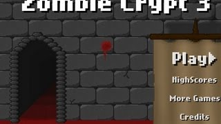 Zombie Crypt 3 Level1-9 Walkthrough