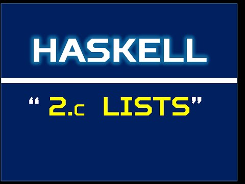 Haskell 2c:  Lists