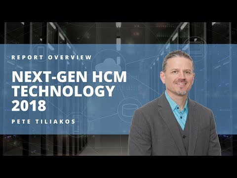 Next Generation HCM Technology 2018 Report Summary