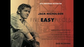 Five Easy Pieces - Back in Cinemas 2010 - Trailer