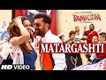 Matargashti Video Song - Mohit Chauhan | Tamasha | Ranbir Kapoor, Deepika Padukone | T-series video