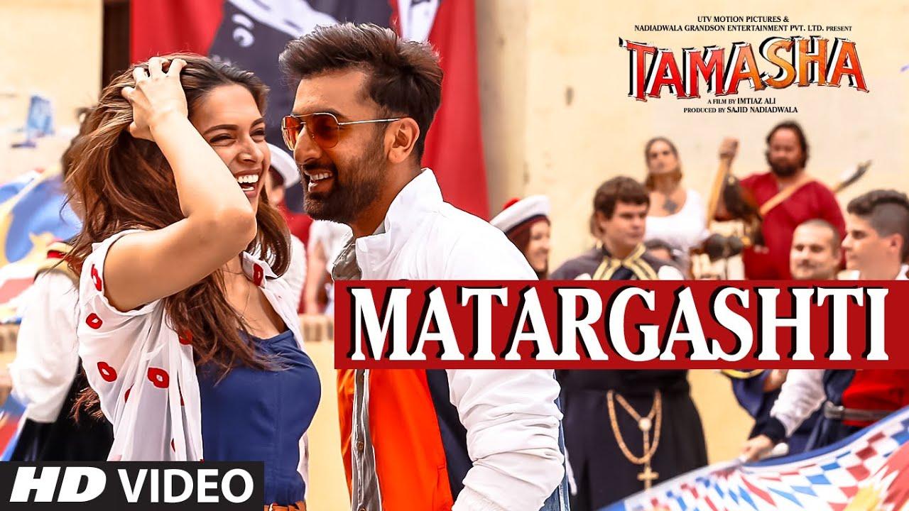 Matargashti VIDEO Song - Mohit Chauhan | Tamasha | Ranbir Kapoor ...