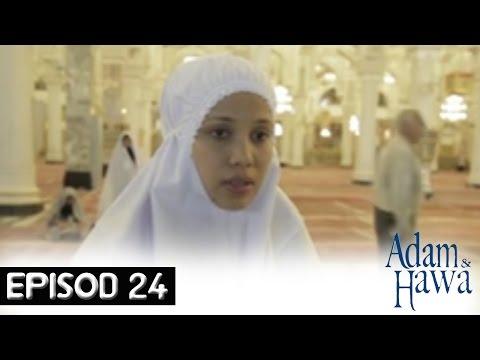 Adam Dan Hawa - Episod 24