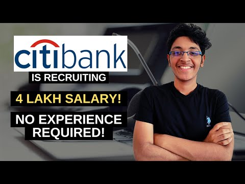 Citibank Jobs for Freshers 2020 | Earn upto ₹ 4,00,000 | Bank Jobs Private | Bank Manager Jobs