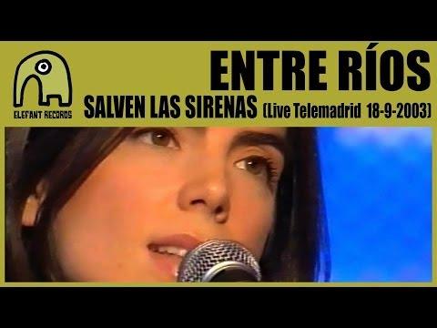ENTRE RÍOS - Salven Las Sirenas [Concierto Básico Telemadrid - 18-9-2003] 4/4
