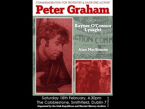 Trotskyist & Saor Éire activist Peter Graham Commemoration.