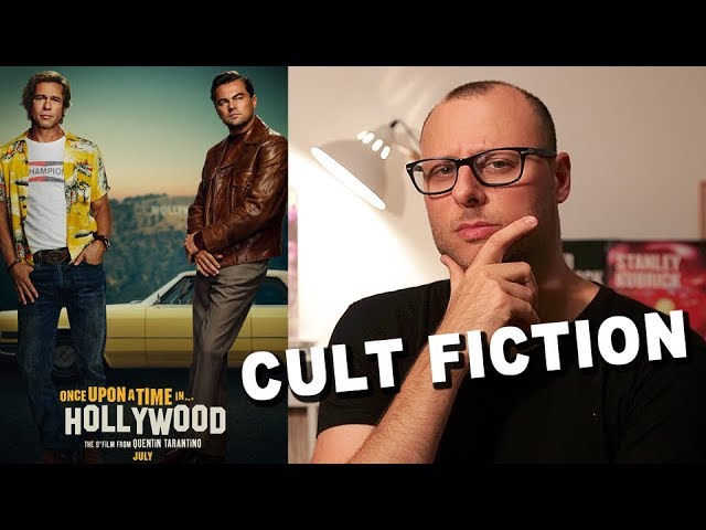 ONCE UPON A TIME IN HOLLYWOOD - Critique ! Spoiler à 10min