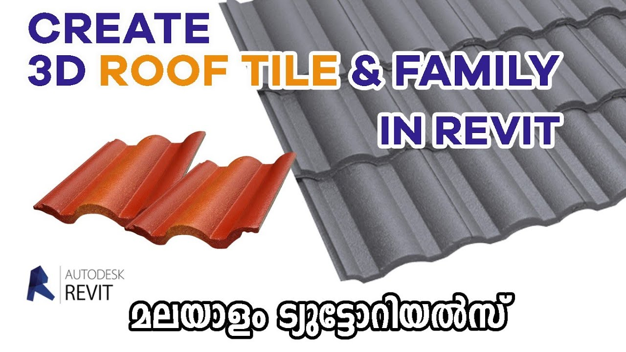 Create 3d Roof Tile Family In Revit Sloped Roofing In Revit Revit Malayalam Tutorials Youtube