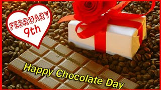 Happy Chocolate Day Video 2019 |Chocolate Day Romantic Message|SMS|Greetings|Wishes|WhatsApp Video|