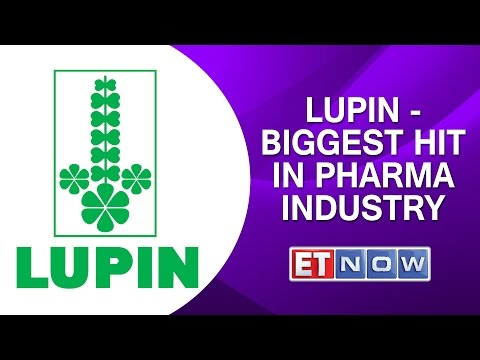 Lupin - Biggest Hit in Pharma Industry
