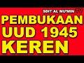 PEMBACAAN NASKAH UUD 1945 (AUDIO)