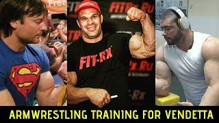 Arm Wrestling Training for Vendetta #50 (Devon Larratt, Denis Cyplenkov and Dmitry Trubin)