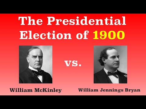 The American Presidential Election of 1900