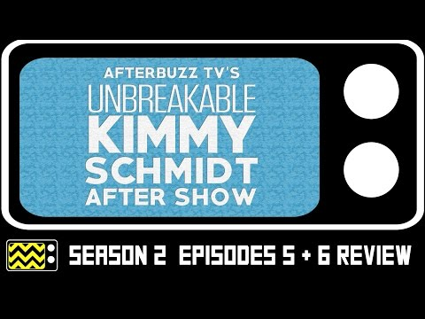 Unbreakable Kimmy Schmidt Season 2 Episodes 5 & 6 Review & After Show | AfterBuzz TV