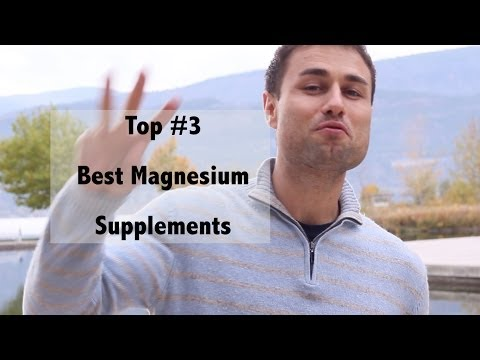 Best Top Three Magnesium Supplements