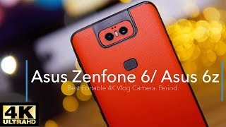 Zenfone 6 - Vlogging Review In 4k - Best Selfie Vlogs Ever