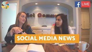 The Latest News in the Social Media World