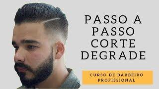 Passo a passo corte Degrade - Curso de barbeiro Profissional