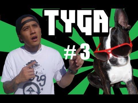 Tyga: [Ep.3] Run Tyga Run!
