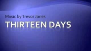 Thirteen Days 02. The Knot Of War