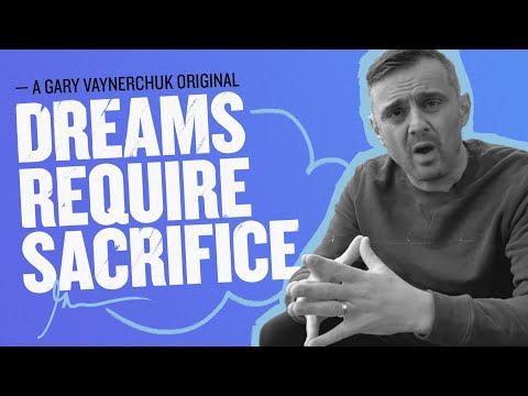 Are You Prepared to Chase Your Dreams? | Gary Vaynerchuk Original Film