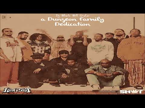 Dungeon Family - A Dungeon Family Dedication [Full Mixtape]