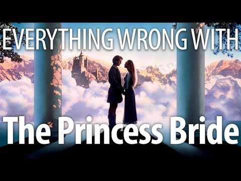 Everything Wrong With The Princess Bride In Inconceivable Minutes Or Less