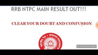 rrb ntpc mains result out clear doubt and confusion