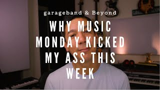 Why Music Monday KICKED MY ASS this week
