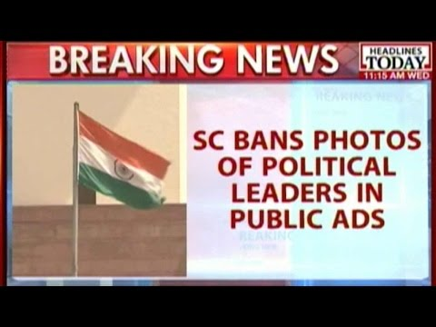 SC Bans Photos Of Political Leaders In Public Ads