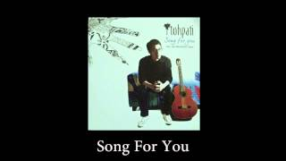 Tohpati - Song For You (Official Audio)