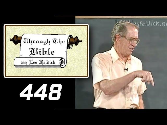 [ 448 ] Les Feldick [ Book 38 - Lesson 1 - Part 4 ] Ephesians 4:12-24 |b