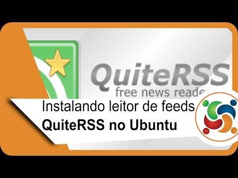 Instalando leitor de feeds QuiteRSS no Ubuntu.