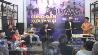 Guitar Hawaii cung đàn xưa trở lại (Part 2)