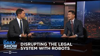 Disrupting the Legal System with Robots | The Daily Show thumbnail