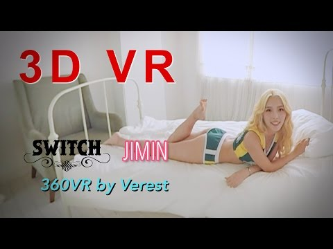 [3D 360 VR] Sexy Girl group Switch 'Jimin'