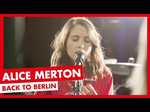 Alice Merton - Back To Berlin (UNPLUGGED)
