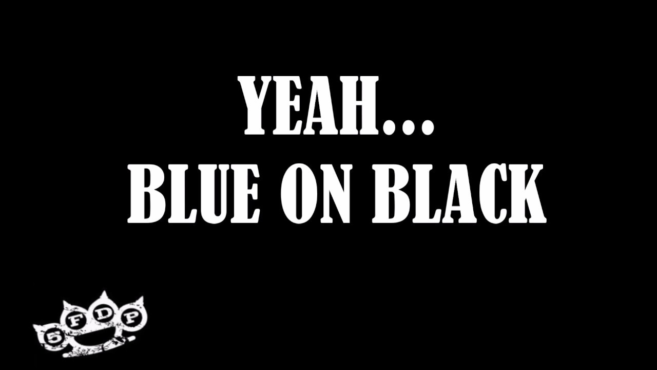 five finger death punch blue on black lyrics