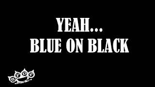 Five Finger Death Punch - Blue On Black Lyrics