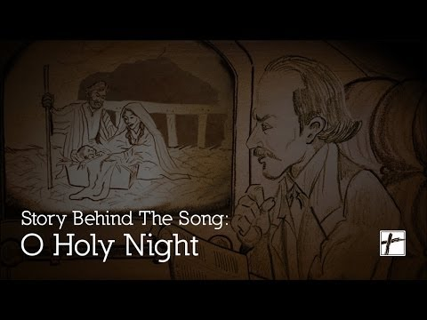 Story Behind The Song: Oh Holy Night