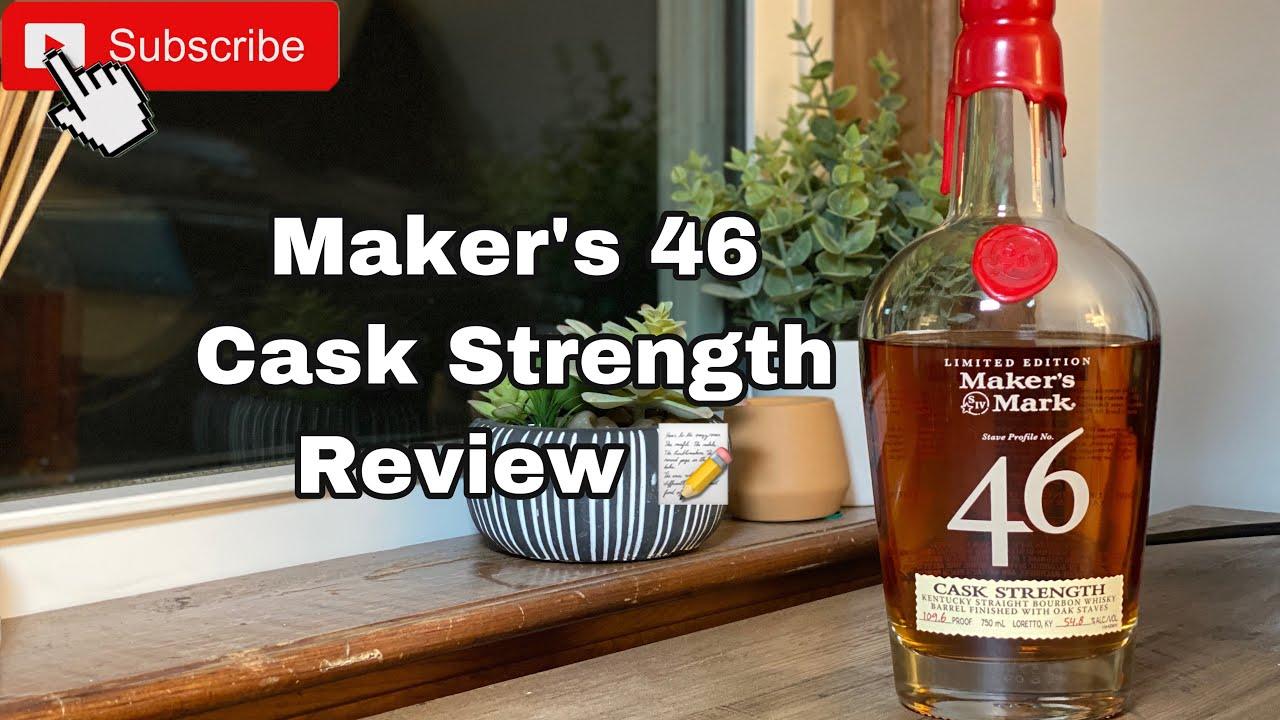 Download Maker's 46 Cask Strength Review