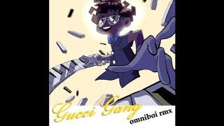 Gucci Gang (omniboi rmx) By omniboi (@omniboi)