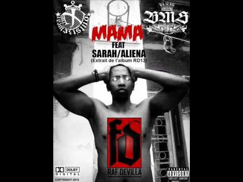 Mama Raf Devilla feat Sarah,AlienaClean