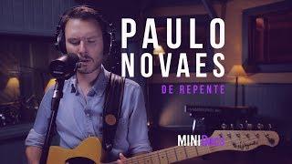 Paulo Novaes e Bruna Caram - De Repente - MINIDocs®