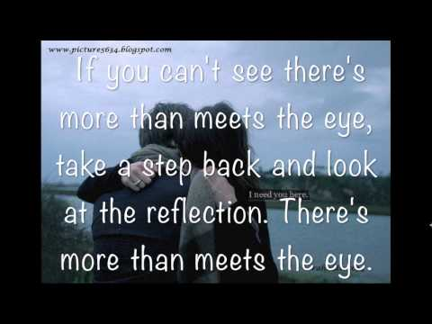 Theres more to you than meets the eye quote