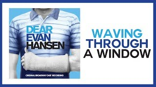 Waving Through A Window — Dear Evan Hansen (Lyric Video) [...